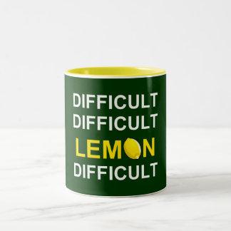 ` Difícil, difícil, limón, difícil' Taza De Café De Dos Colores