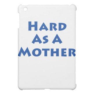 ¡Difícilmente como madre!