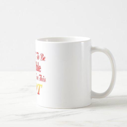 Difícilmente para ser humilde cuando usted es éste taza