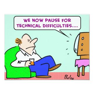 """dificultades técnicas TV de la pausa Invitación 4.25"""" X 5.5"""""""
