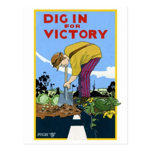 Dig In For Victory Post Card Zazzle