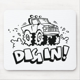 Dig In! Mouse Pad