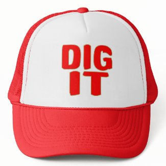 Dig It Hat