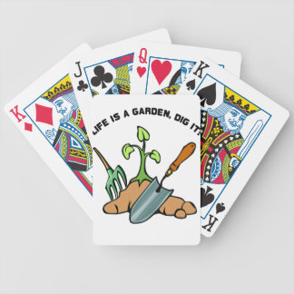 Dig it, life is a Garden Bicycle Playing Cards