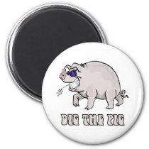 Dig the Pig Magnet