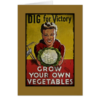 Dig Your Own Victory Garden Card