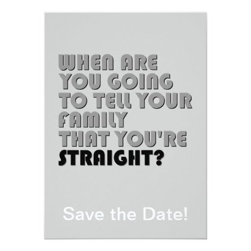 """¿Diga a la familia que usted es recto? Invitación 5"""" X 7"""""""