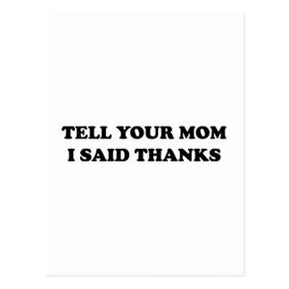 Diga a su mamá que dije gracias postal