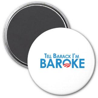 Diga Barack Im Baroke Imán Redondo 7 Cm