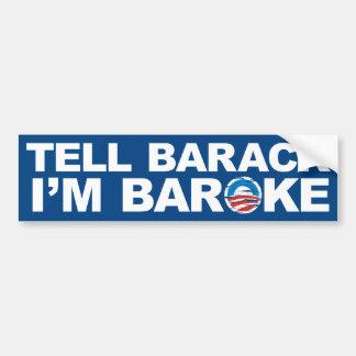 Diga Barack que soy pegatina para el parachoques d Pegatina De Parachoque