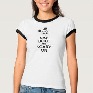 ¡Diga el abucheo! y asustadizo en la camiseta de Poleras