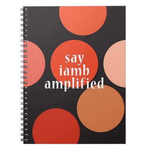 """""""Diga el Iamb amplificado """" Cuaderno"""