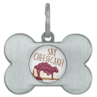 Diga el pastel de queso placas mascota