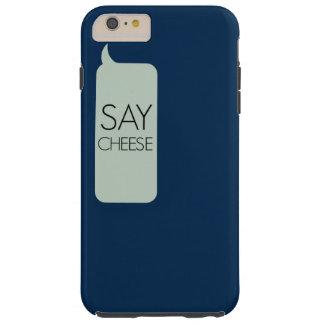 Diga el queso funda para iPhone 6 plus tough