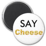 diga el queso iman de frigorífico