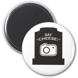 ¡Diga el queso! Imán Redondo 5 Cm