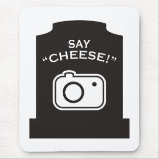 ¡Diga el queso! Mousepad