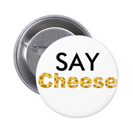diga el queso pin redondo 5 cm