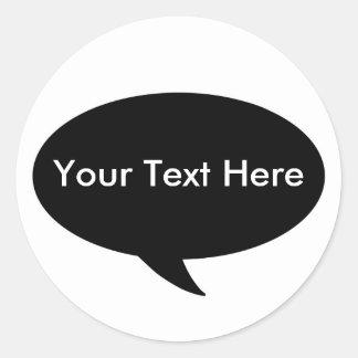 Diga en voz alta - ponga su texto pegatina redonda