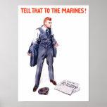 Diga eso a los infantes de marina -- WWI Poster