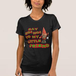 Diga Ho Ho a mi pequeño navidad de Santa del amigo Camisetas