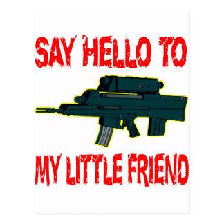 Diga hola a mi pequeña ametralladora del amigo tarjetas postales