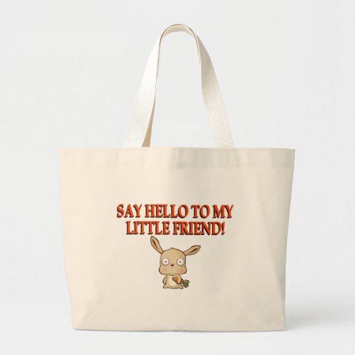 Diga hola a mi pequeño amigo bolsas de mano