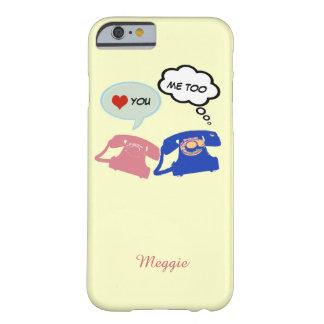 diga hola, te amo funda para iPhone 6 barely there