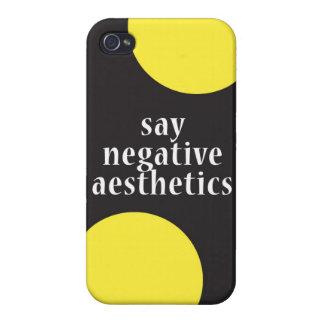 """Diga la estética negativa "" iPhone 4 Funda"