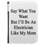 Diga lo que usted quiere solamente seré electricis