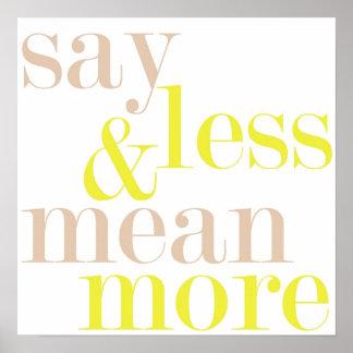 Diga menos y signifique más poster de la declaraci