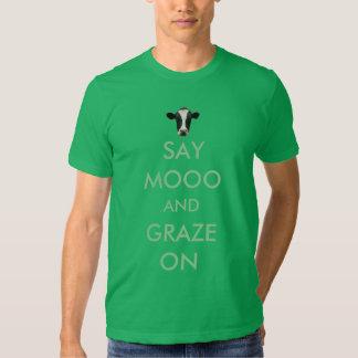 Diga Mooo y paste en la camiseta divertida de la Remera