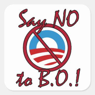 Diga NO a B.O. Stickers Pegatina Cuadrada