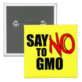 Diga NO a GMO Pins