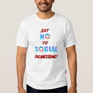 Diga NO a la camiseta de la ingeniería social Playera