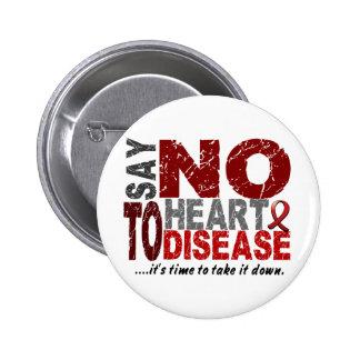Diga NO a la enfermedad cardíaca 1 Pin Redondo De 2 Pulgadas