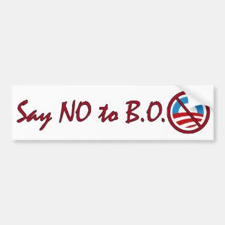 Diga NO a la pegatina para el parachoques de B.O. Pegatina Para Auto