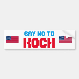 Diga no a la pegatina para el parachoques de Koch Pegatina Para Auto