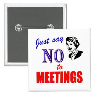 Diga no a la señora del humor de la oficina de las pin cuadrada 5 cm