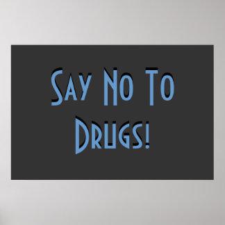 Diga no a las drogas posters