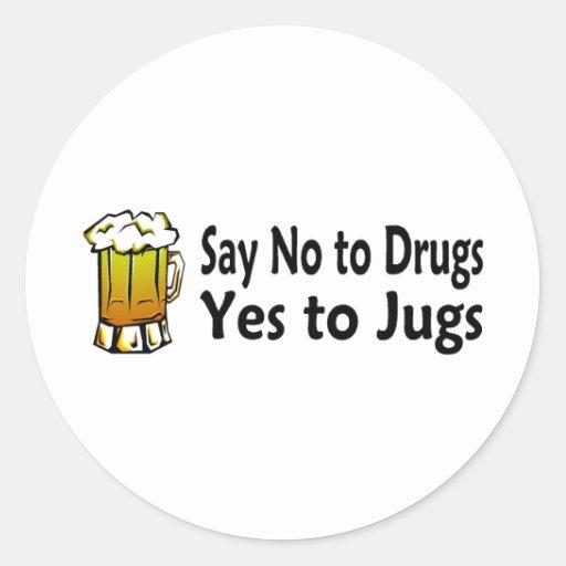 Diga no a las drogas sí a los jarros pegatina redonda