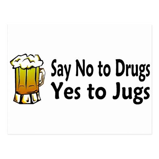 Diga no a las drogas sí a los jarros postales