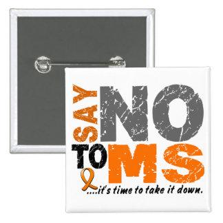 Diga NO a ms 1 Pin Cuadrado