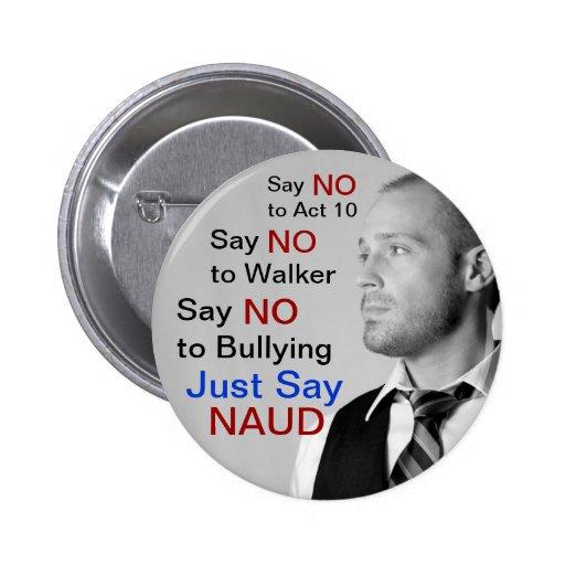 ¡Diga NO al caminante - apenas diga NAUD! Pin