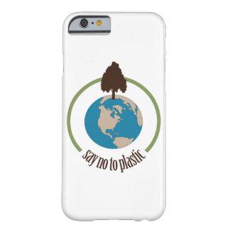 Diga no al plástico funda barely there iPhone 6