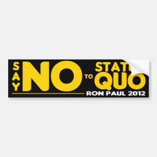 Diga no al status quo pegatina de parachoque