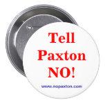 ¡Diga Paxton no! Pin