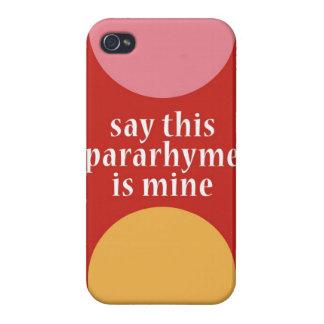 """""""Diga que este Pararhyme es el mío """" iPhone 4/4S Carcasa"""