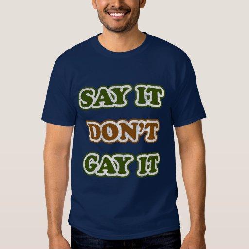 Diga que lo hace no gay él poleras