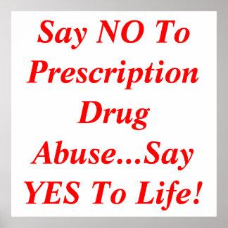 Diga que NO al abuso del medicamento de venta con  Póster